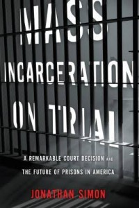 jonathan simon book mass incarceration